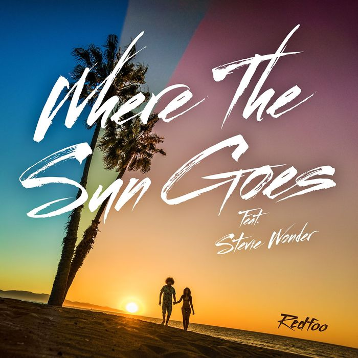 Redfoo feat. Stevie Wonder - Where The Sun Goes (Future Extended mix) [869585 000108]